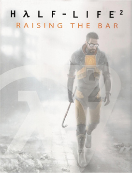 Half-Life:  Rising the Bar