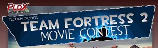 Team Fortress 2 - PLDX TF2 Movie Contest