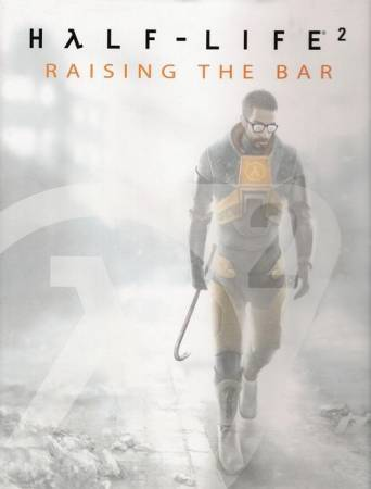 Half-Life 2 - Half-Life - Raising the Bar