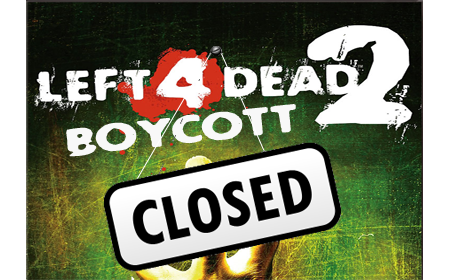 Left 4 Dead 2 - Boycott CLOSED!