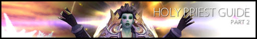 World of Warcraft - Holy Priest Guide - Part 2 (перевод)