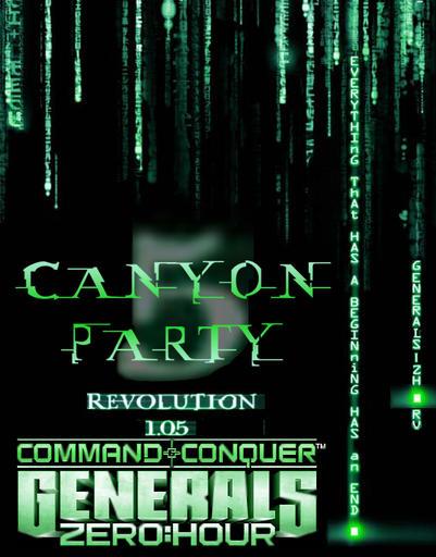 Command & Conquer: Generals Zero Hour - Таинственный Canyon Party V, Революция