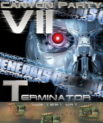 Command & Conquer: Generals Zero Hour - Таинственный Canyon Party VII, Тerminator: 1.05 Test Day