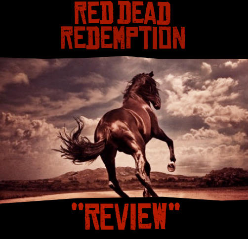 Red Dead Redemption - Red Dead Redemption Review
