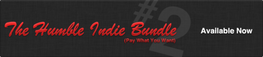 Обо всем - The Humble Indie Bundle 2 Upd. 19.12.10