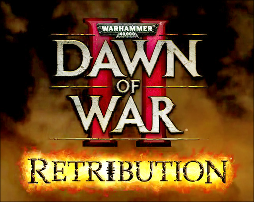 Warhammer 40,000: Dawn of War II — Retribution - Задай вопрос Relic