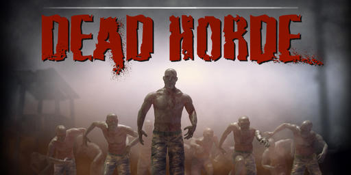 Dead Horde - Скидка на игру [03.08.11]