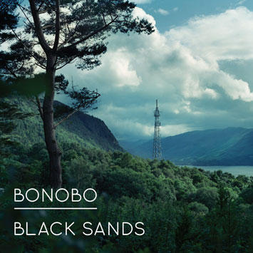 Bonobo - Black Sands [2010]