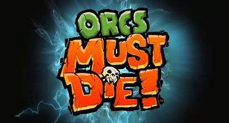 Orcs Must Die! - Игра доступна в магазине Гамазавр