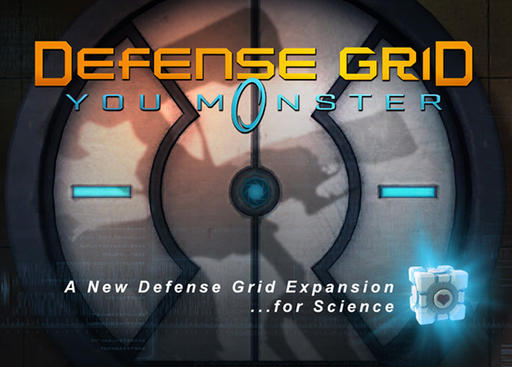 Defense Grid: The Awakening - Defense Grid: You M-0-nster