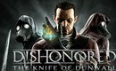 2013-03-14-dishonored_knife_of_dunwall-e1363272773362-533x316