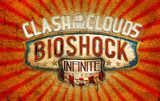 BioShock Infinite - Clash In The Clouds: Боевка в абсолюте