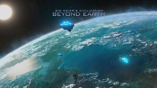 Обо всем - Превью Sid Meier's Civilization: Beyond Earth