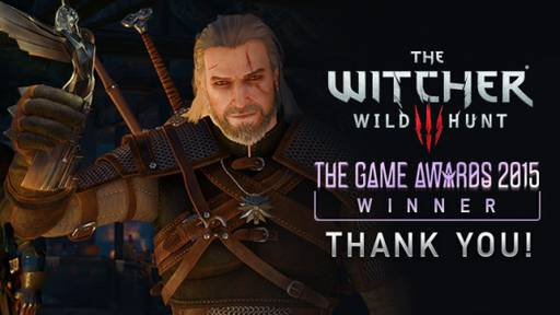 The Witcher 3: Wild Hunt - The Game Awards 2015 - Триумф Ведьмак 3