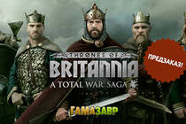 Предзаказ TWS: Thrones of Britannia и Civilization® VI: Rise and Fall!