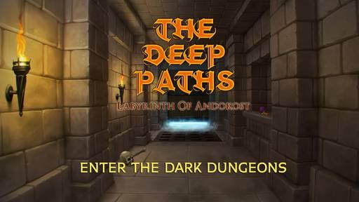 Обо всем - The deep paths: Labyrinth of Andokost - прохождение, часть 1 (Рыночный склад, Таинственное помещение)