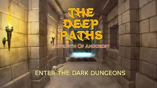 Обо всем - The deep paths: Labyrinth of Andokost - прохождение, часть 3 (Ярусы: 4-7)