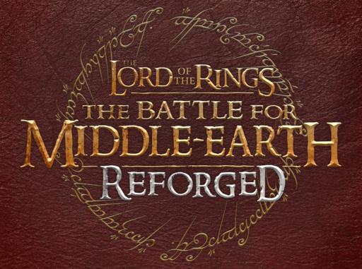 Властелин колец: Битва за Средиземье - В разработке авторский некоммерческий ремейк The Lord of the Rings: The Battle for Middle-earth — Reforged