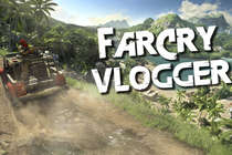 FarCry Vlogger