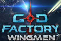 GoD Factory: Wingmen Beta Key для Steam [Greenlight]