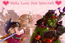 "Пожалуйста ""Make love not Warcraft"""